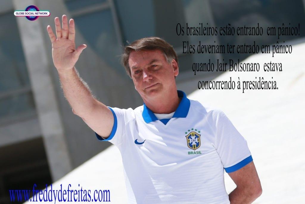 jair bolsonaro 1503200889jjjj 1024x683 Os brasileiros estão entrando  em pânico.