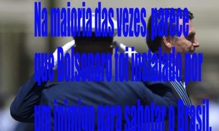 Bolsonaro inimigo do Brasil